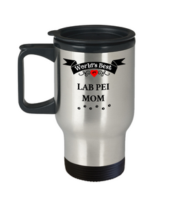 World's Best Lab Pei Mom Dog Cup Unique Travel Coffee Mug With Lid Gift for Women