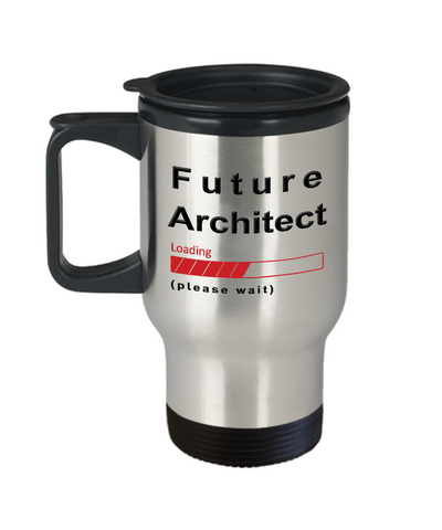 Image of Funny Future Architect Travel Mug Cup Gift for Men  and Women Travel Cup