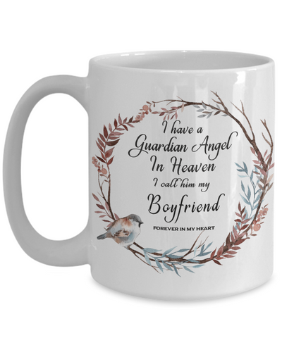In Remembrance Gift Mug I Have a Guardian Angel in Heaven I Call Him My Boyfriend Forever in My Heart for Memory Ceramic Coffee Cup