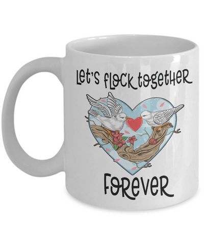 Let's Flock Together Forever Mug Novelty Birthday Valentine's Day Gift Ceramic Coffee Cup