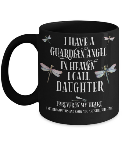 Daughter Dragonfly Memorial Black Mug Gift Guardian Angel In Loving Memory Keepsake Coffee Cup