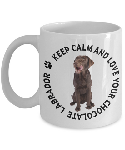 Image of Keep Calm and Love Your Chocolate Labrador Ceramic Mug Gift for Labrador Dog Lovers