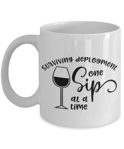 Surviving Deployment One Sip At A Time Ceramic Mug Military USAF Navy Coffee Cup Gifts for Husband Wife Boyfriend Girlfriend Homecoming