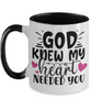 God Knew My Heart Needed You Two-Tone Ceramic Coffee Mug