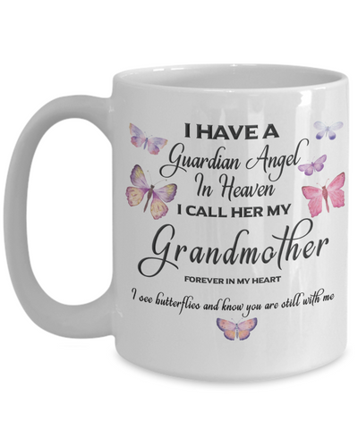 Image of Grandmother In Memorial Butterfly Gift Mug I Have a Guardian Angel in Heaven Forever in My Heart I see Butterflies and know you are still with me Loveing Memory Ceramic Coffee Cup