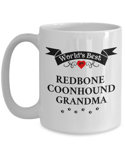 World's Best Redbone Coonhound Grandma Cup Unique Ceramic Dog Coffee Mug Gifts