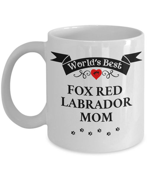 World's Best Fox Red Labrador Mom Cup Unique Ceramic Dog Coffee Mug Gifts