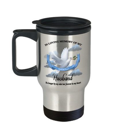 Husband Memorial Remembrance Insulated Travel Mug With Lid Forever in My Heart In Loving Memory Bereavement Gift for Support and Strength Coffee Cup