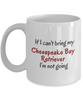 If I Cant Bring My Chesapeake Bay Retriever Dog Mug Novelty Birthday Gifts Cup for Men Women Humor Quotes Unique Work Ceramic Coffee Gifts