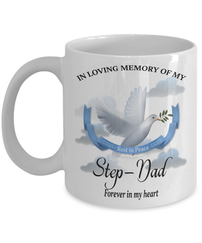 Step-Dad Memorial Remembrance Mug Forever in My Heart In Loving Memory Bereavement Gift for Support and Strength Coffee Cup