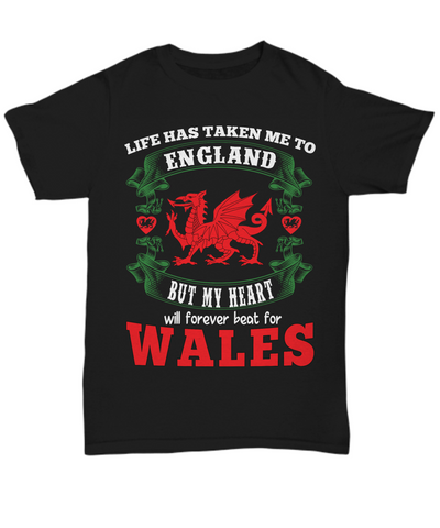 Image of Life Took Me To England My Heart Forever Beats For Wales Black Shirt Gift Welsh Patriotism Novelty T-Shirt