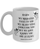 Baby Memorial Mug My Mind Still Talks to You In Loving Memory Cup