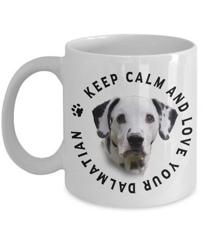 Image of Keep Calm and Love Your Dalmatian Ceramic Mug Gift for Dog Lovers