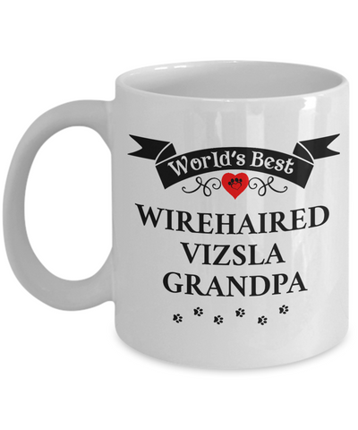 World's Best Wirehaired Vizsla Grandpa Cup Unique Dog Coffee Mug Gifts for Men