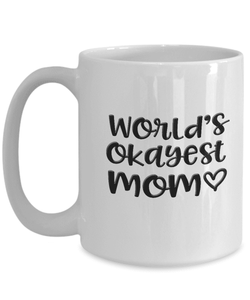 Mom Gift, World's Okayest Mom, Gift for Mom