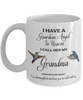 Grandma Memorial Gift I Have a Guardian Angel in Heaven.. Grandma Remembrance Gifts