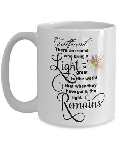 Image of Girlfriend Memorial Some Bring a Light So Great It Remains Mug Gift In Loving Memory Cup