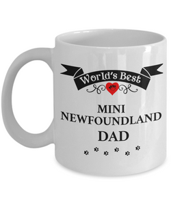 World's Best Mini Newfoundland Dad Cup Unique Dog Ceramic Coffee Mug Gifts for Men
