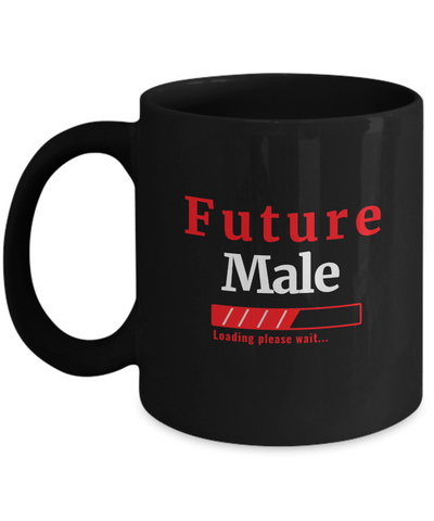 Transgender Future Male Loading Please Wait Coffee Mug for Men and Women Novelty Birthday Gifts
