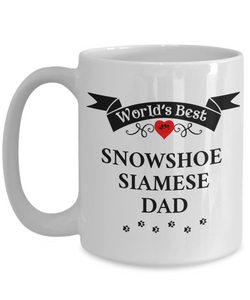 World's Best Snowshoe Siamese Dad Cup Unique Cat Ceramic Coffee Mug Gifts for Men