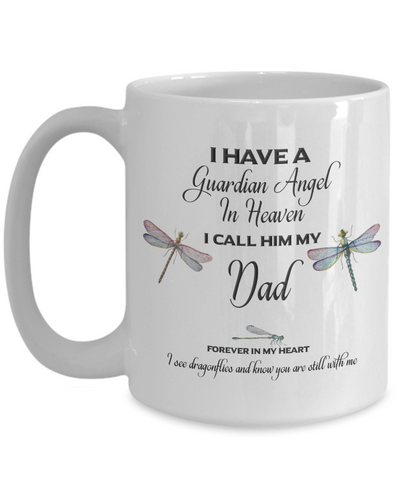 Dragonfly Memorial Gift I Have a Guardian Angel in Heaven I Call Him My Dad.. Father Memorial Gifts