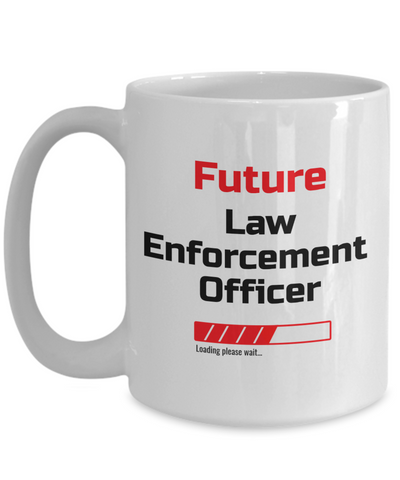 Image of Funny Future Law Enforcement Officer Loading Please Wait Ceramic Coffee Mug for Men and Women Novelty Birthday Christmas Gift