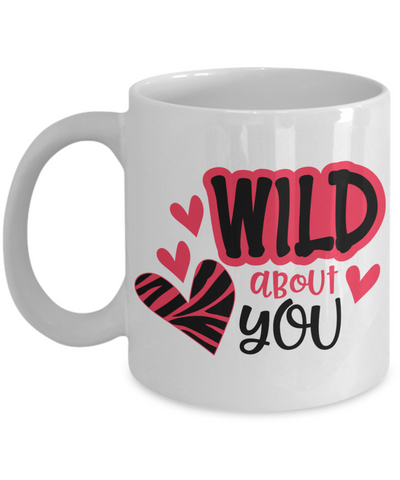 Wild About You Mug Novelty Birthday Valentine's Day Gift Ceramic Coffee Cup