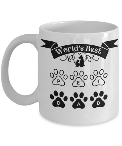 World's Best Pet Dad Mug Fur Dog Cat Father of Animals Novelty Birthday Gift Ceramic Coffee Cup