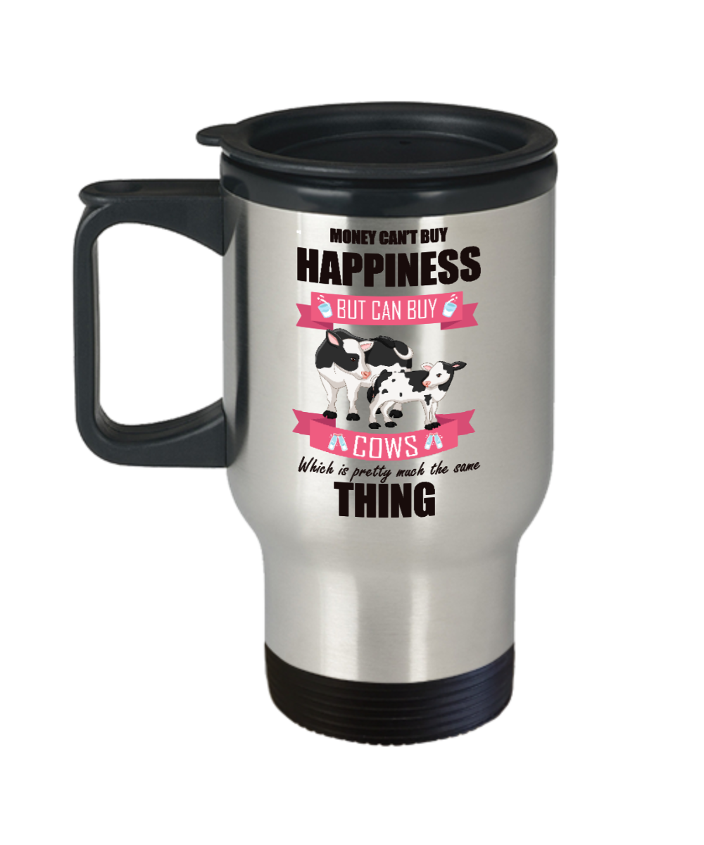 Money Can't Buy Happiness But Can Buy Cows Travel Mug Gift Cow Lover Novelty Coffee Cup