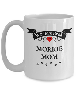 World's Best Morkie Mom Cup Unique Ceramic Dog Coffee Mug Gifts for Women