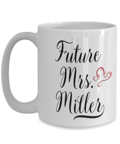 Image of Future Mrs Miller Mug Personalized Custom Name Engagement Gift Wedding Shower Gifts For Bride To Be Coffee Cup