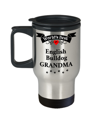 Image of World's Best English Bulldog Grandma Dog Mug Unique Travel Mug With Lid Unique Novelty Birthday Gifts Coffee Cup Gifts for Women