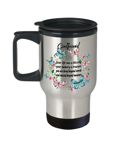 Girlfriend Memorial Gift Travel Mug With Lid Your life was a blessing Memory Keepsake Remembrance Coffee Cup