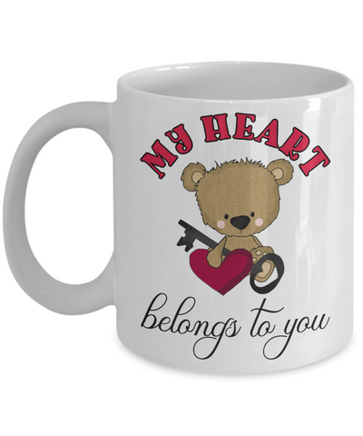 My Heart Belongs to You Teddy Bear Mug Gift Love You Surprise Valentine's Day Birthday Cup
