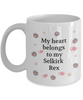 My Heart Belongs to My Selkirk Rex Mug Cat Unique Novelty Coffee Cup Gifts