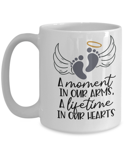 Baby Memorial Gift Mug A Moment in Our Arms a Lifetime in Our Hearts Sympathy Condolence Keepsake Cup