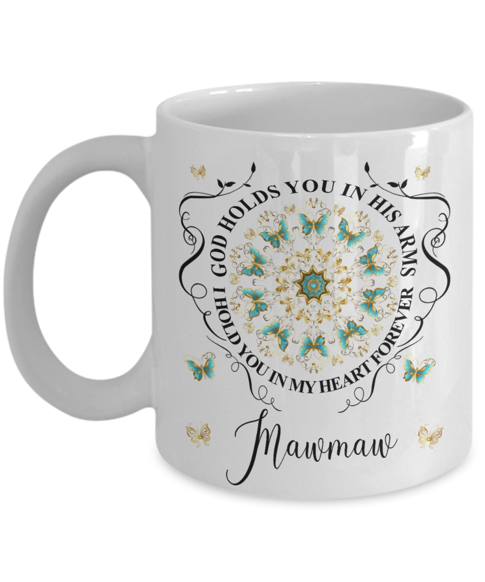 Mawmaw In Loving Memory Mug Memorial Turquoise Butterfly Mandala God Holds You in His Arms Mandala Cup
