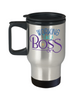 Working Like A Boss Travel Mug Gift Cuppa Joe Addict Cup