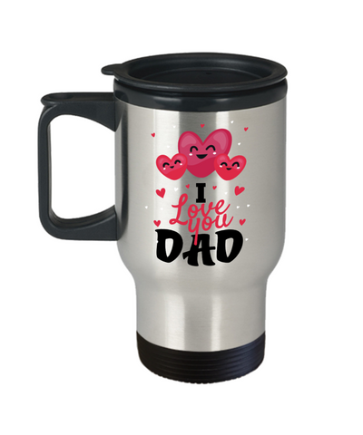 I Love You Dad Travel Mug With Lid Father's Day Novelty Birthday Gift Coffee Cup