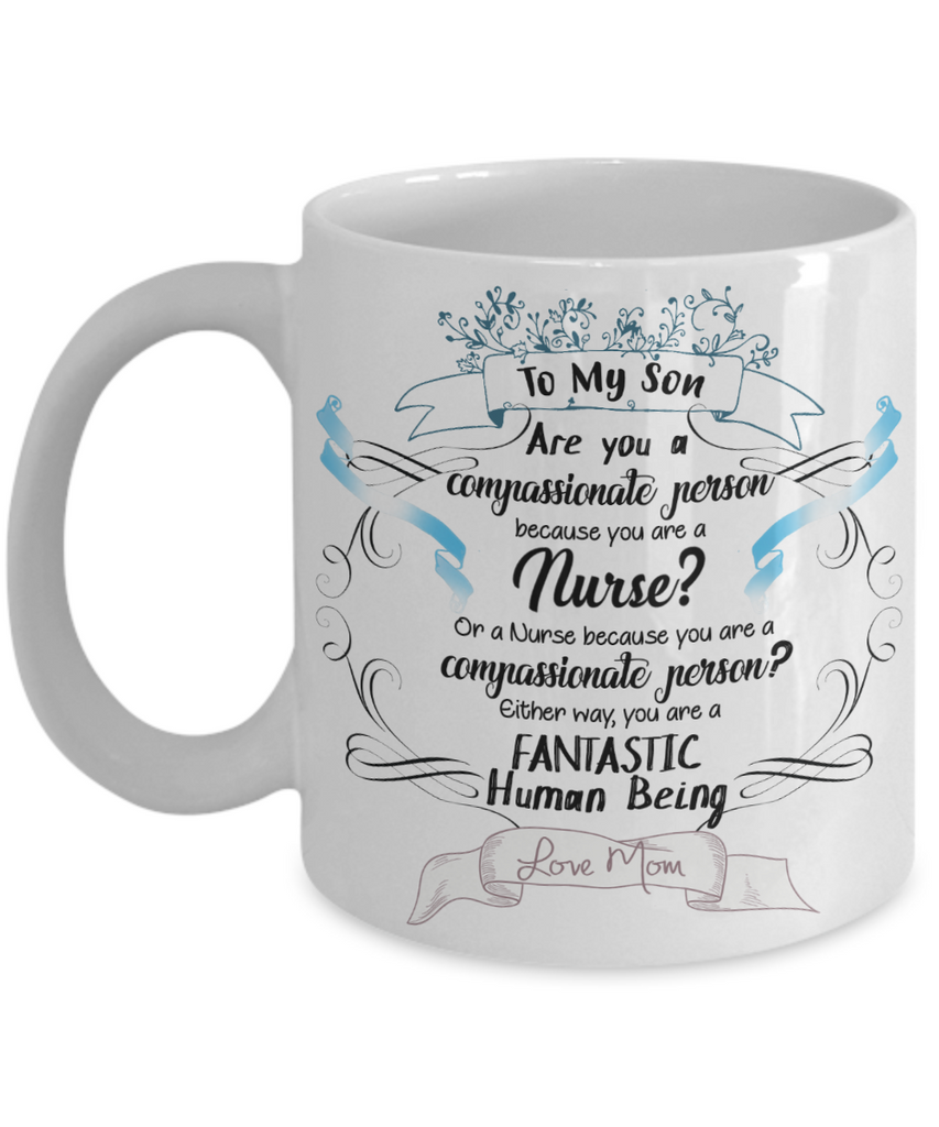 Male Nurse Gift For Son Love Mom Coffee Mug Unique Novelty Birthday Graduation Ceramic Cup