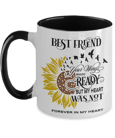 Image of Best Friend Your Wings Were Ready Sunflower Mug In Loving Memory Two-Tone Coffee Cup