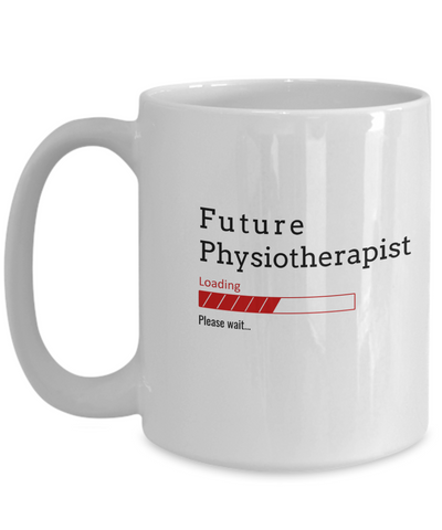 Image of Funny Future Physiotherapist Loading Please Wait Coffee Mug Gifts for Men  and Women Ceramic Tea Cup
