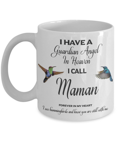 Maman Memorial Mug Gift I Have a Guardian Angel in Heaven Forever in My Heart Hummingbird Remembrance Gifts Coffee Cup