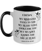 Cousin Memorial Mug My Mind Still Talks to You In Loving Memory Two-Toned Cup