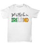 I'd Rather be in Ireland Shirt Expat Irish Gift Novelty Birthday Unisex T-Shirt