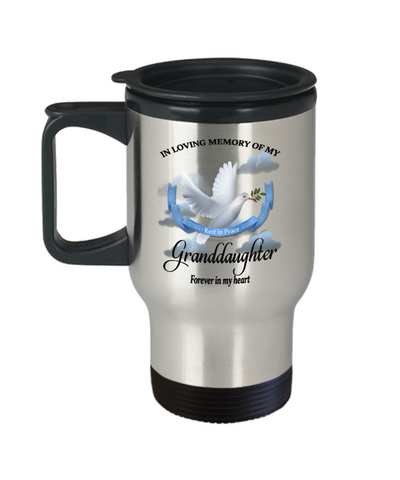 Granddaughter Memorial Remembrance Insulated Travel Mug With Lid Forever in My Heart In Loving Memory Bereavement Gift for Support and Strength Coffee Cup