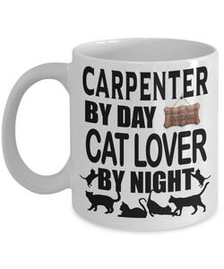 Fun Carpenters Coffee Mug Carpenter by Day Cat Lover By Night Gifts for Cat Loving Woodworkers