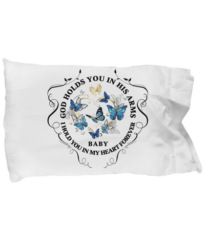 In Memory of Baby Memorial Gift Pillow Case God Holds You In His Arms Loved One Sympathy Mourning Keepsake