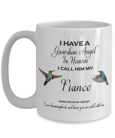 Image of Guardian Angel in Heaven I Call Him My Fiance Hummingbirds Memory Ceramic Coffee Cup
