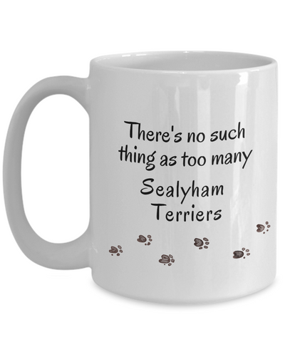 Image of Sealyham Terrier Mom Dad Mug  There's No Such Thing as Too Many Dogs Unique Ceramic Coffee Mug Gifts for Animal Lovers